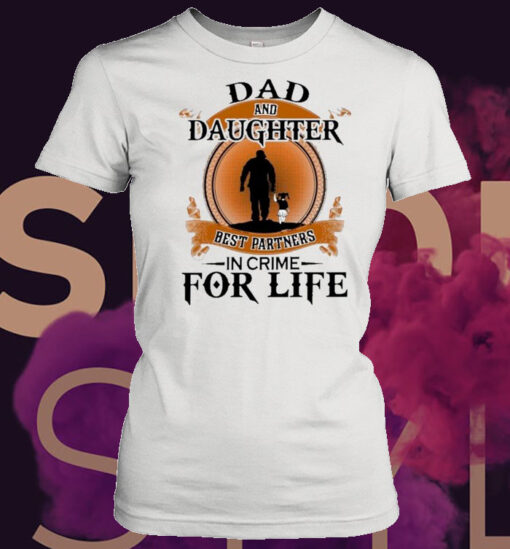 Dad And Daughter Best Partners In Crime For Life Retro shirt 5