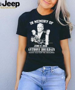 In Memory Of Anthony Bourdain Thank You For The Memories Signature T shirt