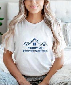 The Terry Mortgage Team Home T Shirt