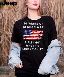 Afghanistan 20 Years Afghan War All I Got Was This Lousy Tee Shirt