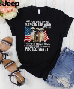 Boxer Our Flag Does Not Fly Because The Wind Moves It Protecting It American Flag shirt