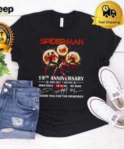 Spider Man 19th Anniversary 2002 2021 thank you for the memories shirt