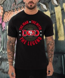 The Man The Myth The Legend Dad Francisco 49ers shirt