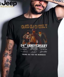 The good the bad and the ugly 54th anniversary 1966 2021 thank you for the memories shirt