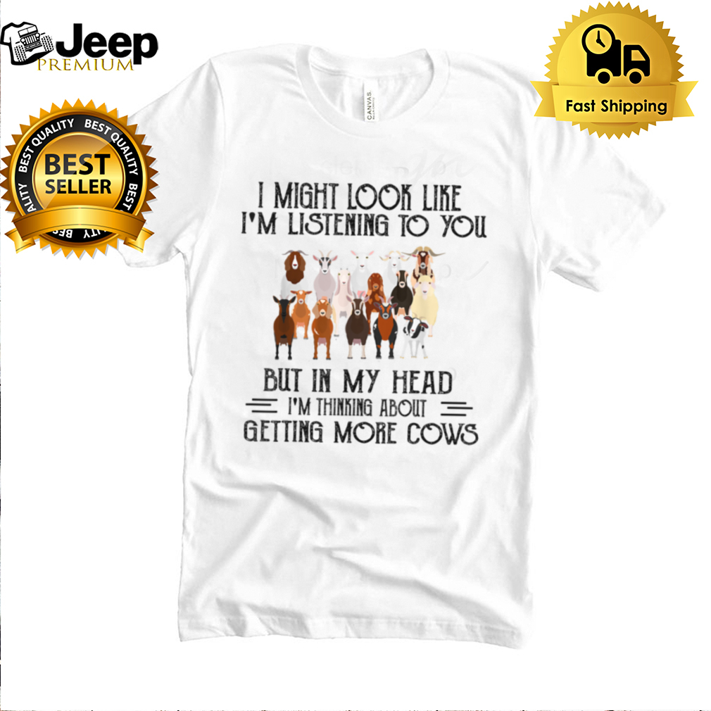 I Might Look Like, I'm Listening To You Cow Funny T Shirt B09FRC8GXL