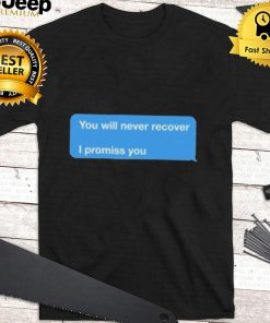 Joey Votto You Will Never Recover I Promise You Shirt